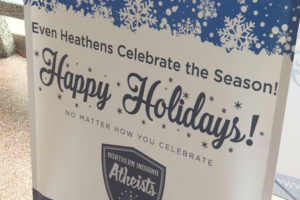 "Atheists display ""Christmas"" sign for faithless heathens"